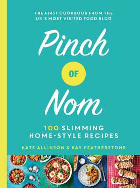 Picture of Pinch of Nom: 100 Slimming, Home-style Recipes