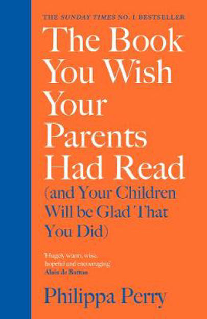 Picture of The Book You Wish Your Parents Had Read (and Your Children Will Be Glad that You Did)