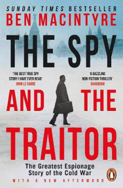 Picture of The Spy and the Traitor: The Greatest Espionage Story of the Cold War