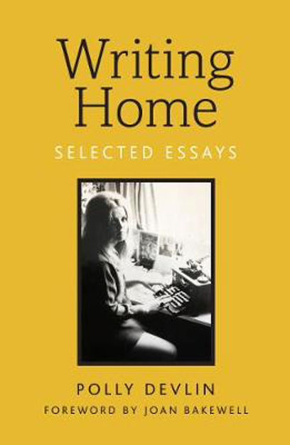 Picture of Writing Home: Selected Essays
