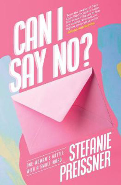 Picture of Can I Say No?: One Woman's Battle with a Small Word