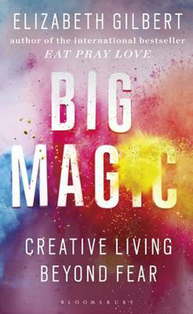 Picture of Big Magic: Creative Living Beyond Fear