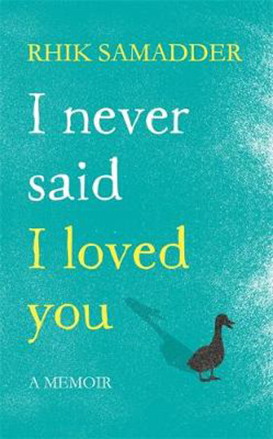 Picture of I never said I loved you