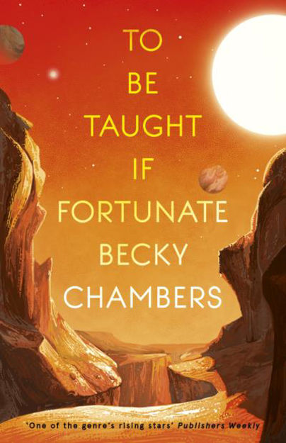 Picture of To Be Taught, If Fortunate: A Novella