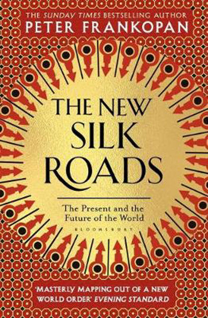 Picture of The New Silk Roads: The Present and Future of the World