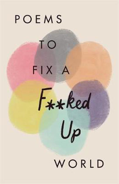 Picture of Poems to Fix a F**ked Up World