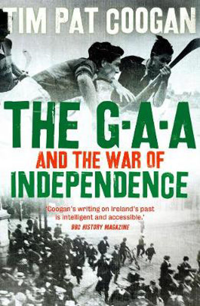 Picture of GAA and the War of Independence