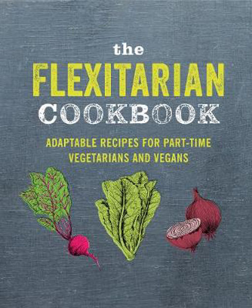 Picture of Flexitarian Cookbook  The: Adaptabl