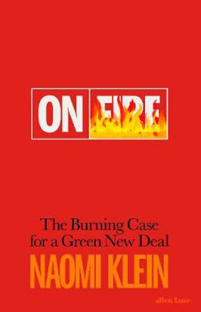 Picture of On Fire: The Burning Case for a Green New Deal