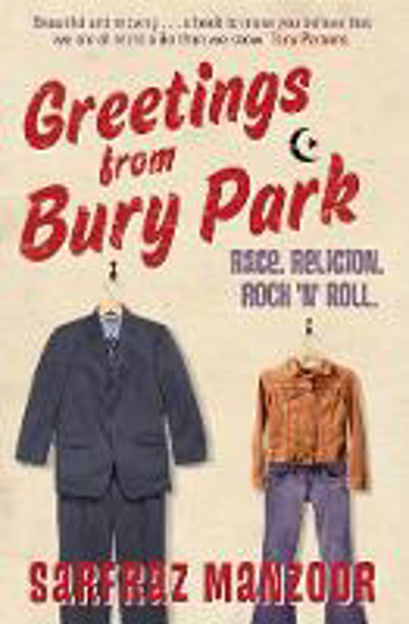 Picture of Blinded by the Light: Previously published as Greetings from Bury Park