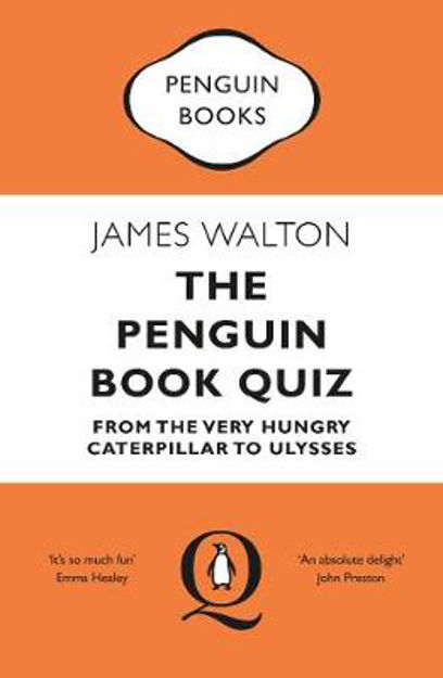 Picture of The Penguin Book Quiz: From The Very Hungry Caterpillar to Ulysses