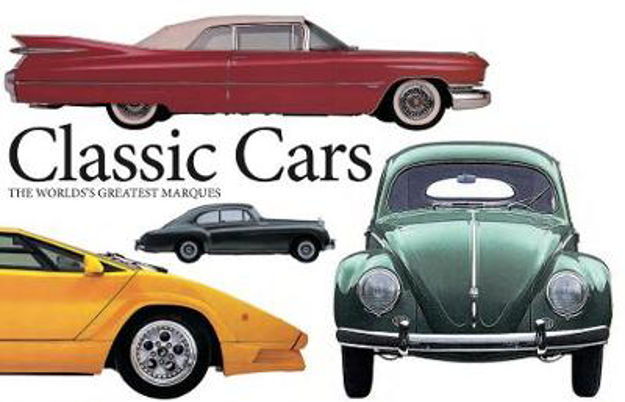 Picture of Classic Cars: The World's Greatest Marques