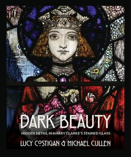 Picture of Dark Beauty: Hidden Detail in Harry Clarke's Stained Glass
