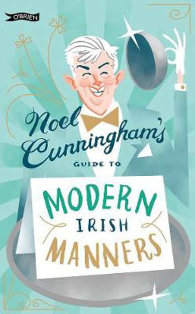 Picture of Noel Cunningham's Guide to Modern Irish Manners