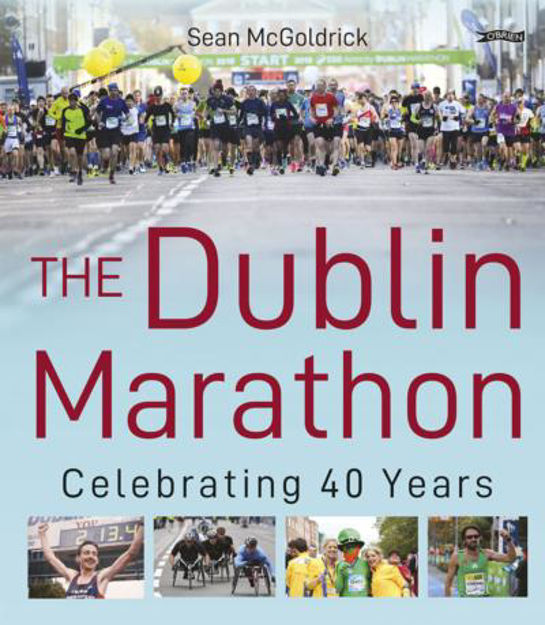 Picture of The Dublin Marathon: Celebrating 40 years of running