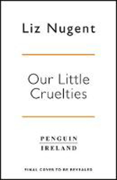 Picture of Our Little Cruelties