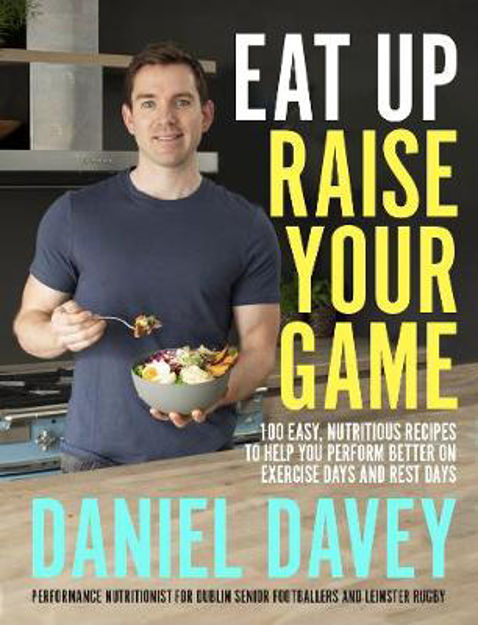 Picture of Eat Up, Raise Your Game