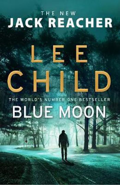 Picture of Blue Moon (Jack Reacher 24)