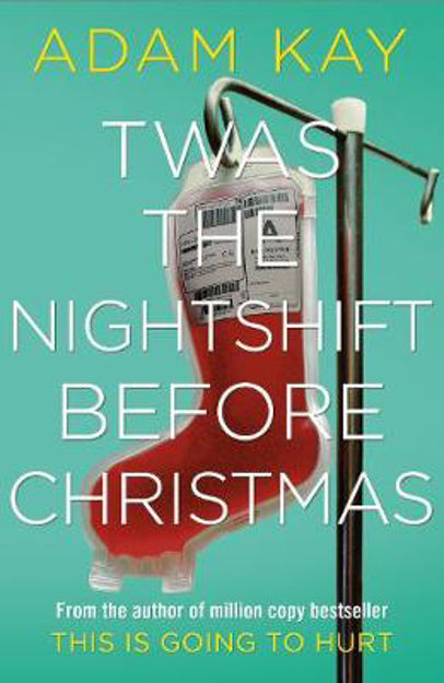 Picture of 'Twas The Nightshift Before Christmas