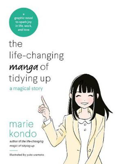 Picture of The Life-Changing Manga of Tidying Up: A Magical Story to Spark Joy in Life, Work and Love