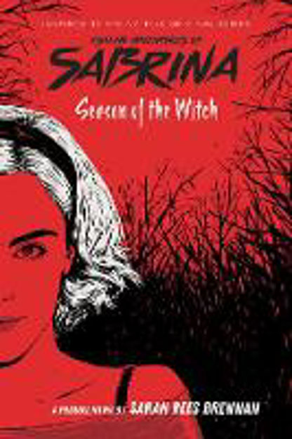 Picture of Season of the Witch (Chilling Adventures of Sabrina: Netflix tie-in novel)