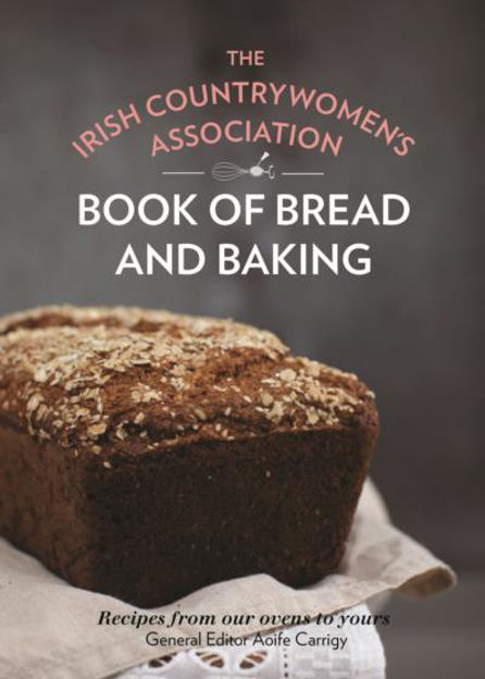 Picture of The Irish Countrywomen's Association Book of Bread and Baking