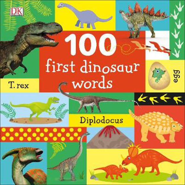 Picture of 100 First Dinosaur Words
