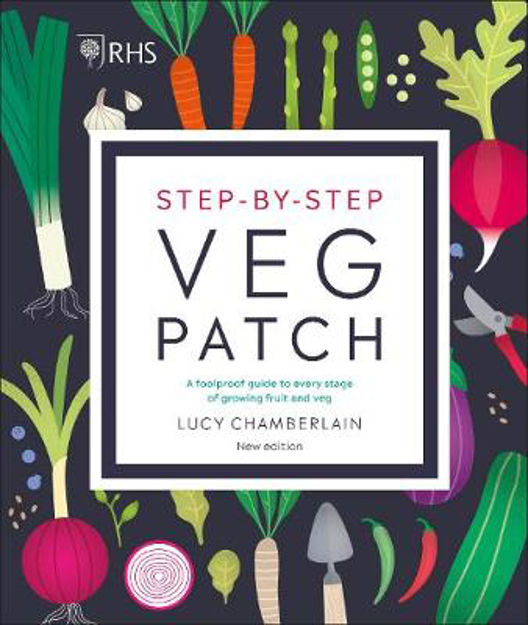 Picture of RHS Step-by-Step Veg Patch: A Foolproof Guide to Every Stage of Growing Fruit and Veg