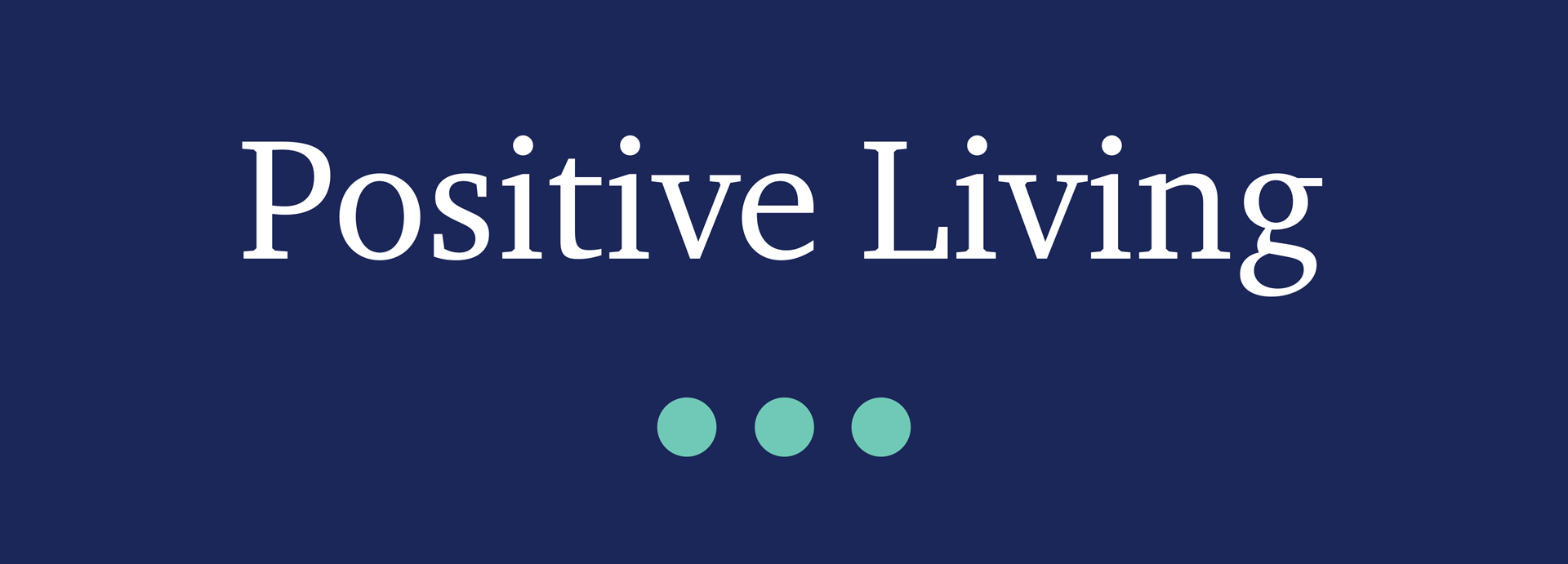 Picture for category Positive Living