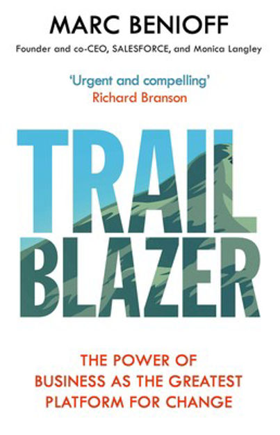 Picture of Trailblazer: The Power of Business as the Greatest Platform for Change