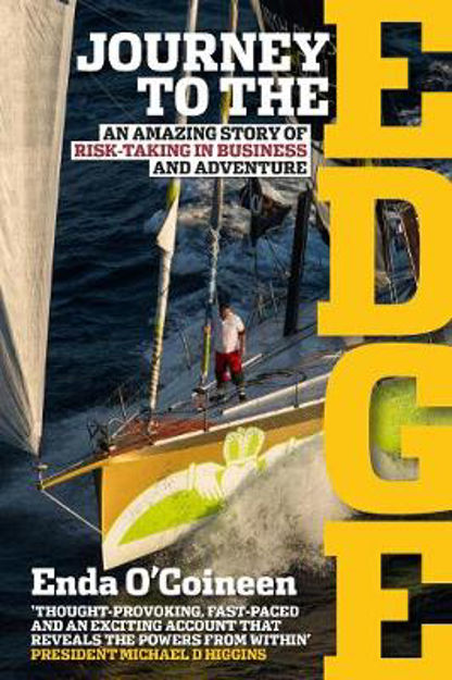 Picture of Journey To The Edge: Enda O'Coineen's remarkable story of defying the odds to sail solo around the world