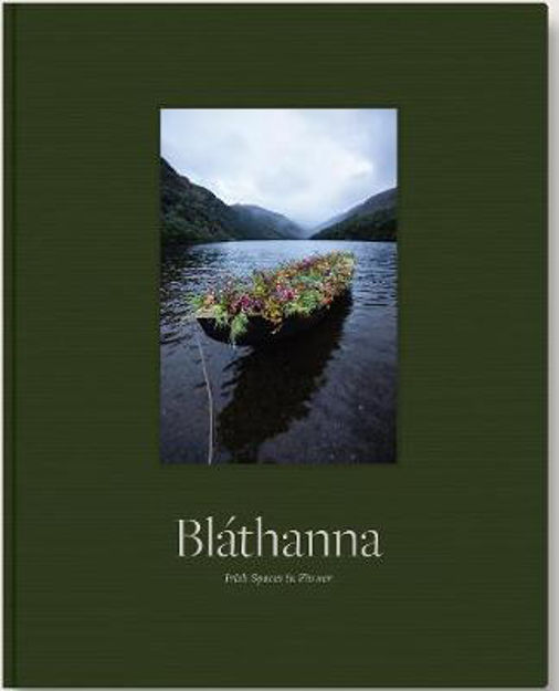 Picture of Blathanna: Irish Spaces in Flower