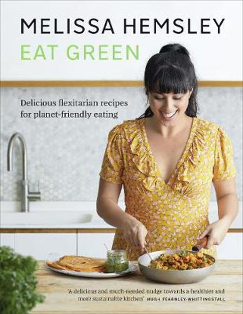 Picture of Eat Green: Delicious Flexitarian Recipes for Planet-Friendly Eating