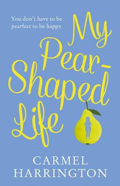 Picture of My Pear-Shaped Life