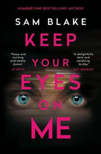 Picture of Keep Your Eyes on Me