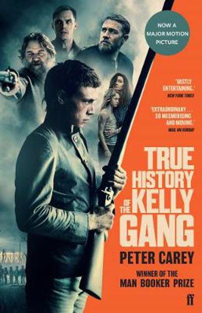 Picture of True History of the Kelly Gang (Film Tie-In)