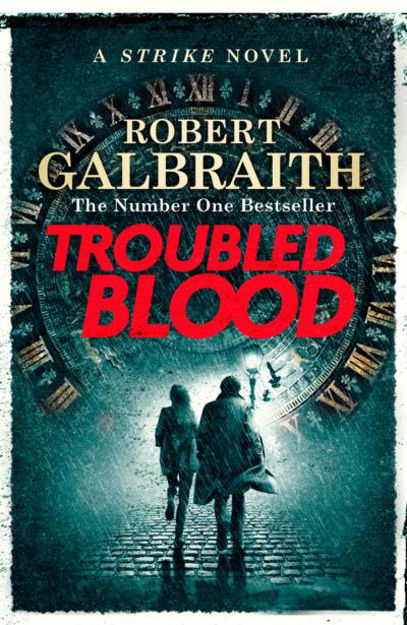 Picture of Troubled Blood - The New Strike Novel