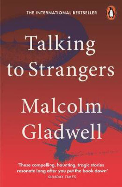 Picture of Talking to Strangers: What We Should Know about the People We Don't Know