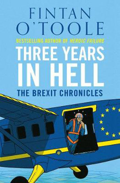 Picture of Three Years in Hell: The Brexit Chronicles