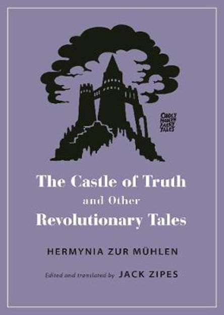 Picture of The Castle of Truth and Other Revolutionary Tales