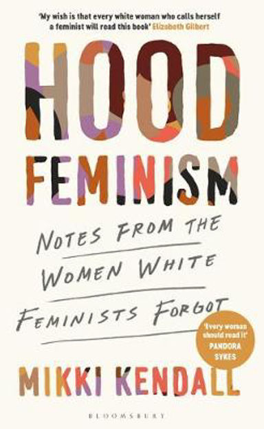Picture of Hood Feminism: Notes from the Women White Feminists Forgot