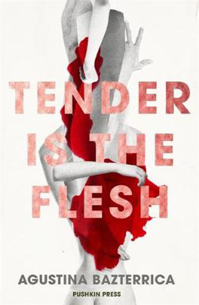 Picture of Tender is the Flesh