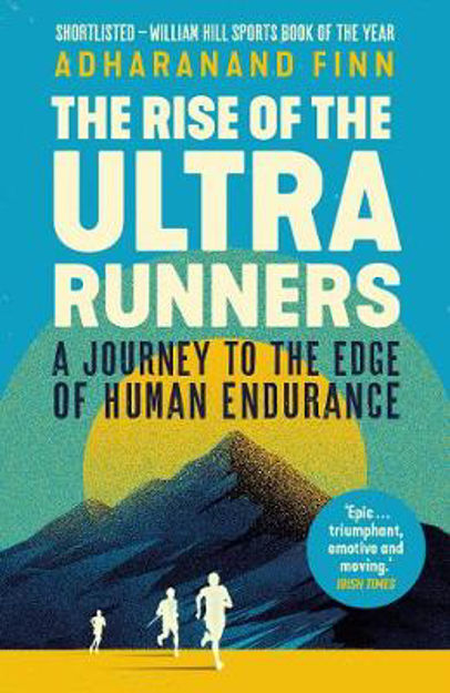 Picture of Rise of the Ultra Runners