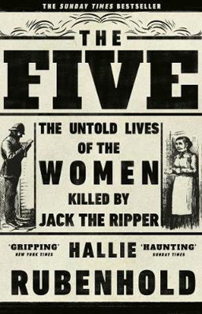 Picture of The Five : The Untold Lives of the Women Killed by Jack the Ripper