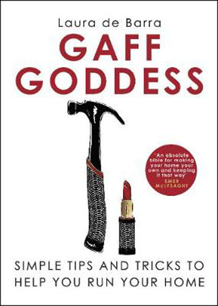 Picture of Gaff Goddess: Simple Tips and Tricks to Help You Run Your Home