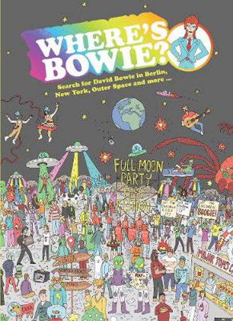 Picture of Where's Bowie?: Search for David Bowie in Berlin, Studio 54, Outer Space and more