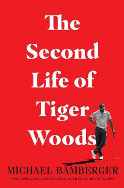 Picture of The Second Life of Tiger Woods
