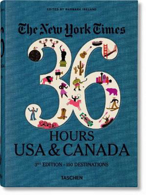 Picture of NYT 36 Hours: USA & Canada (3rd Ed.)