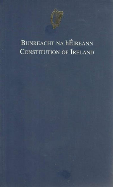 Picture of Bunreacht na hEireann / The Constitution of Ireland