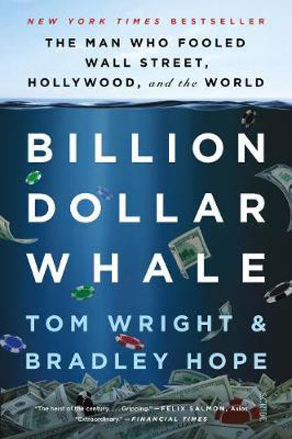 Picture of Billion Dollar Whale: the man who fooled Wall Street, Hollywood, and the world